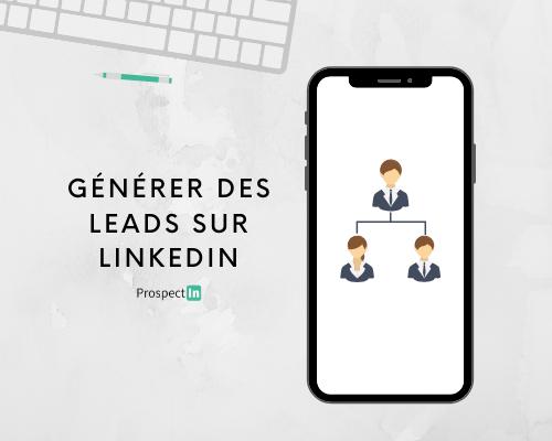 linkedin lead generation comment ça marche