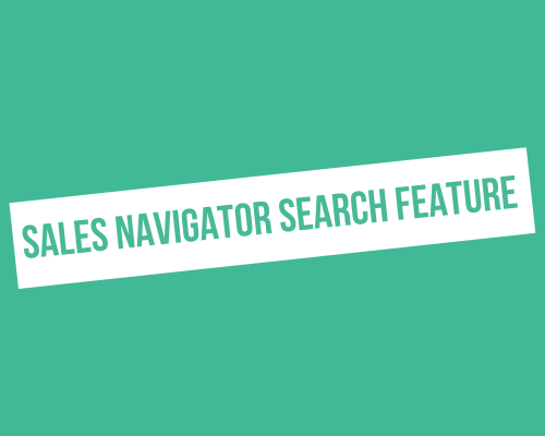 How to how to use Sales Navigator in LinkedIn?
