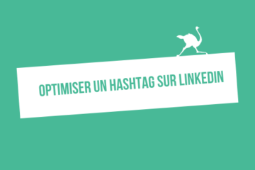 comment optimiser un hashtag sur linkedin