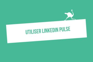 comment utiliser linkedin pulse